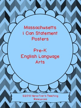 Massachusetts Pre-K ELA Learning Target I Can Statements