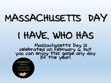 Massachusetts Statehood Day I Have, Who Has Fact Game