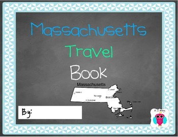 Massachusetts Travel Journal- Spring Break Resource