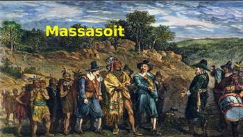 Massasoit - Life Story Power Point - Wampanoag Chief First