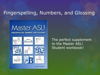Master ASL Units 1 - 10! Fingerspelling, Numbers, and glossing BUNDLE!!!