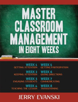 Master Classroom Management In Eight Weeks