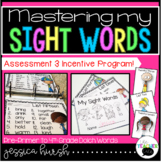 Master My Sight Words - Assessments and Incentives Included!