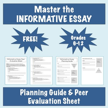 Master the Informative Essay: Peer Evaluation Sheet and Planning Guide - FREE!