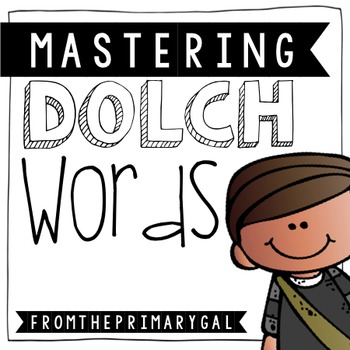 Dolch Words Sight Word System: Pre-Primer to Third Grade