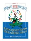 Mastering Equivalent Fractions, Decimals and Percents... w