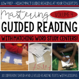 Mastering Guided Reading Volume FOUR with Word Study Centers