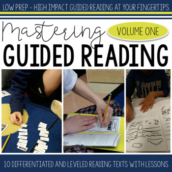 Mastering Guided Reading Volume One
