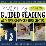 Mastering Guided Reading Volume One with Word Study Centers