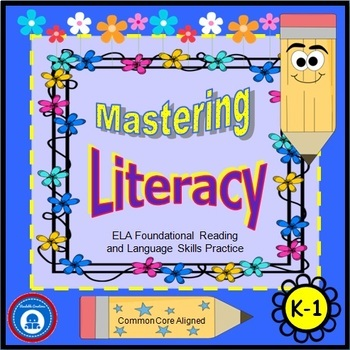 Mastering Literacy - First Grade Foundational Reading & Language Skills