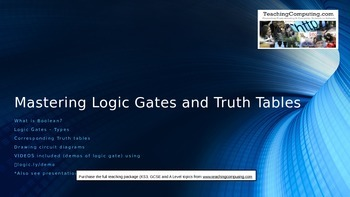 Mastering Logic gates, Boolean Logic and truth tables