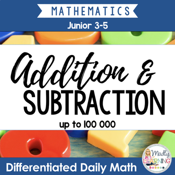 4/5 Differentiated Daily Math: Addition and Subtraction