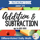 Addition and Subtraction: Differentiated Daily Math for Gr. 3-6