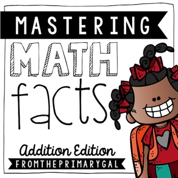 Mastering Math Facts: A Complete System for Mastering Addition Facts