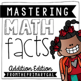 Mastering Math Facts: A Complete System for Mastering Addi