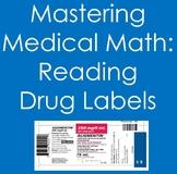 Mastering Medical Math:  Reading Drug Labels