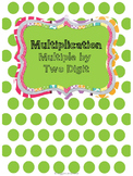 Mastering Multiple Digit Multiplication