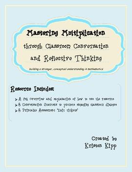 Mastering Multiplication -  Classroom Conversation and Reflective Thinking