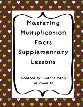 Mastering Multiplication Facts Complete Lesson Plans 4.OA.1 Common Core Aligned