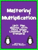 Mastering Multiplication ~ Third Grade Common Core Unit