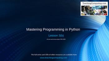 Mastering Python Lesson 3(b)