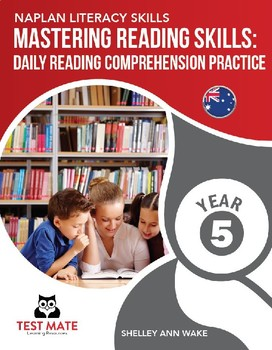 Mastering Reading Skills: Daily Reading Comprehension Practice Year 5 (NAPLAN)