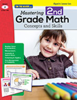 Mastering Second Grade Math Concepts & Skills - Aligned to Common Core