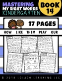 Mastering Sight Words Book 14: Kindergarten Worksheets