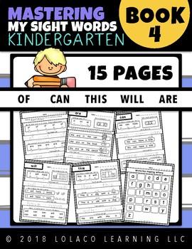 Mastering Sight Words Book 4: Kindergarten Worksheets
