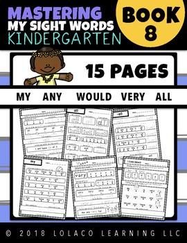Mastering Sight Words Book 8: Kindergarten Worksheets