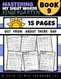 Mastering Sight Words Book 9: Kindergarten Worksheets