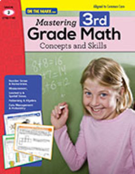 Mastering Third Grade Math Concepts & Skills - Aligned to Common Core