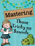 Mastering Those Tricky oo Sounds
