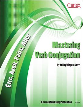 Mastering Verbs: Etre, Aller, Avoir, Faire - Digital Files