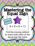 Mastering the Equal Sign - Missing Addend Game Common Core Aligned