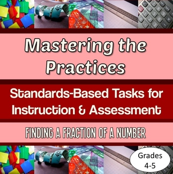 Mastering the Practices instruction & assessment tasks – fraction of a number