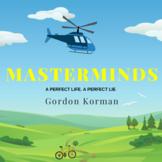 Masterminds Novel Study