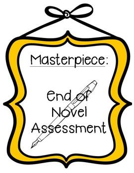Masterpiece End of Novel Assessment
