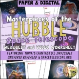 Hubble Space Telescope : Masterpieces Webquest and Video Worksheet Google