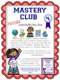 Mastery Club  Challenge and Enrichment for All Learners!  FREE