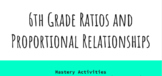 Mastery Grading 6th Grade Ratios and Proportional Relationships