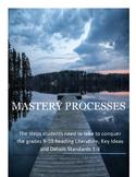 Mastery Processes to Master RL.9-10.1-3