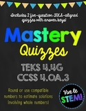 Mastery Quiz 4.4G: Round & Use Compatible Numbers to Estimate {TEKS 4.4G}