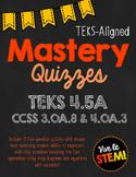 Mastery Quiz 4.5A: Multi-Step Strip Diagrams & Equations {
