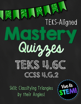 Mastery Quiz 4.6C: Identify & Classify Triangles by Their