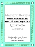 Mastery Review Quizzette - Variables on Both Sides - Algebra I