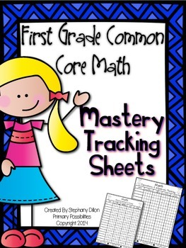 Mastery Tracking Sheets {First Grade Common Core Math Standards}