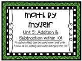 Math Centers - Math by Myself - Unit 5: Add/Sub within 10