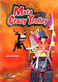 Mata and the Crazy Trolley – easy-reading adventures for G