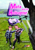 Mata and the Helicopter – Easy reading adventure for G2-4